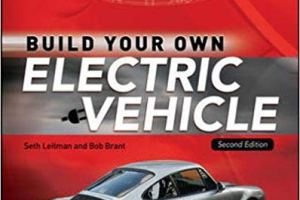 Build Your Own Electric Vehicle by Seth Leitman PDF