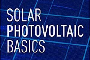 Solar Photovoltaic Basics by Sean White pdf