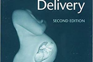A Practical Manual To Labor And Delivery PDF