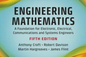 Engineering Mathematics by Anthony Croft 5th Edition PDF