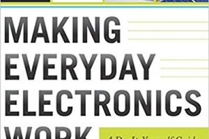 Making Everyday Electronics Work A Do-It-Yourself Guide pdf