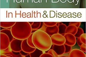 The Human Body in Health and Disease 6th Edition PDF