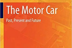 The Motor Car Past, Present and Future PDF