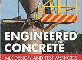 Engineered Concrete Mix Design and Test Methods, Second Edition PDF