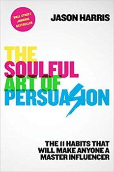 The Soulful Art of Persuasion ePub