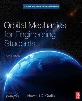Orbital Mechanics for Engineering Students PDF