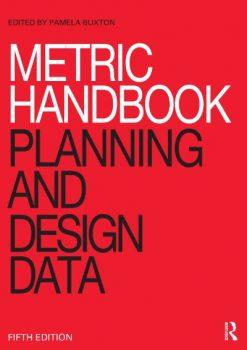 Metric Handbook: Planning and Design Data PDF