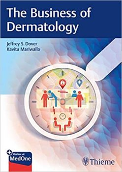 The Business of Dermatology PDF