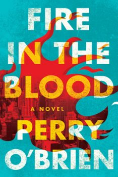 Fire in the Blood by Perry O'Brien PDF