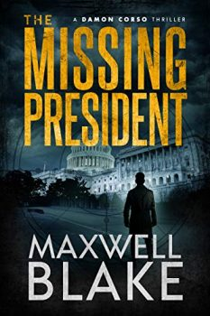 The Missing President by Maxwell Blake PDF