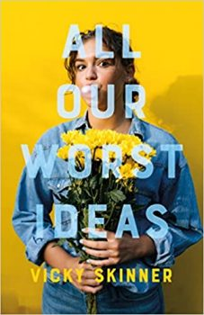 All Our Worst Ideas by Vicky Skinner PDF