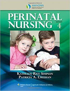 AWHONN's Perinatal Nursing Fourth Edition