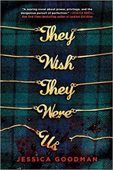 They Wish They Were Us by Jessica Goodman PDF