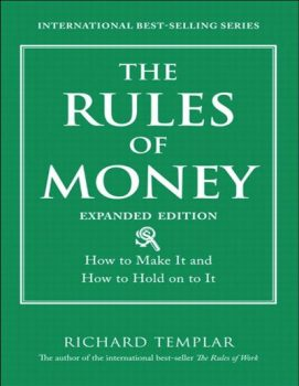 The Rules of Money by Richard Templar PDF