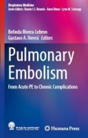 Pulmonary Embolism from Acute PE to Chronic Complications