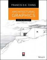 Architectural Graphics 6th Edition by Francis DK Ching