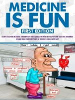 Medicine is Fun 1st edition PDF