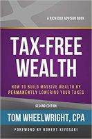Tax-Free Wealth by Tom Wheelwright PDF