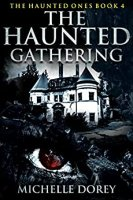 The Haunted Gathering by Michelle Dorey PDF