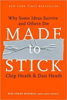 Made to Stick: Why Some Ideas Survive and Others Die PDF
