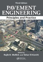 Pavement Engineering: Principles and Practice 3rd Edition PDF
