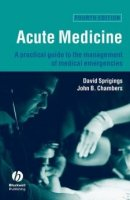 Acute Medicine A Practical Guide to the Management of Medical Emergencies PDF