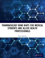 Pharmacology Mind Maps for Medical Students and Allied Health Professionals PDF