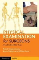 Physical Examination for Surgeons An Aid to the MRCS OSCE PDF