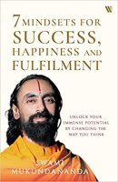 7 Mindsets for Success, Happiness and Fulfilment by Swami Mukundananda PDF
