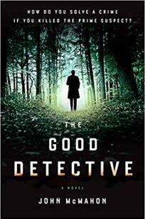 The Good Detective by John McMahon PDF