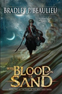 With Blood Upon the Sand by Bradley Beaulieu ePub