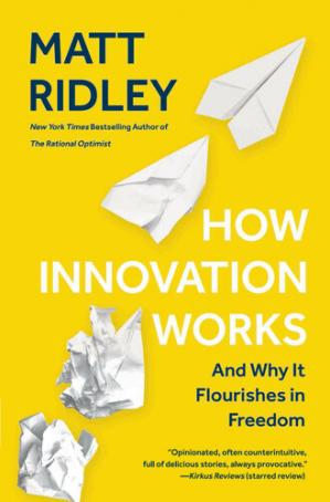 How Innovation Works: And Why It Flourishes in Freedom PDF