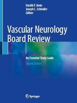 Vascular Neurology Board Review An Essential Study Guide PDF