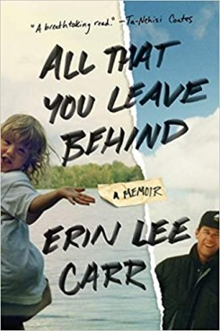 All That You Leave Behind by Erin Lee Carr PDF