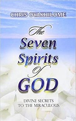 The Seven Spirits of God by Chris Oyakhilome PDF