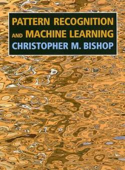 Pattern Recognition and Machine Learning by Christopher M. Bishop PDF