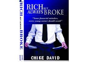 Rich but always broke By Chike David