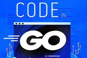 How To Code in Go By Mark Bates, Cory LaNou, Tim Raymond