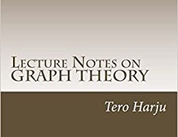 Lecture Notes on Graph Theory By Tero Harju