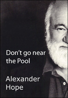 Don't Go Near The Pool By Alexander Hope Pdf