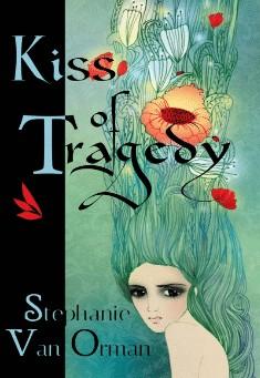 Kiss of Tragedy By Stephanie Van Orman Pdf