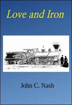 Love and Iron By John C. Nash Pdf