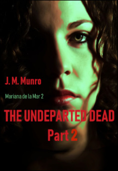 The Undeparted Dead, Part 2 By J. M. Munro Pdf