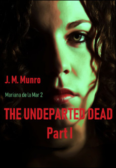 The Undeparted Dead, Part 1 By J. M. Munro Pdf