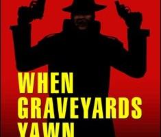 When Graveyards Yawn By G. Wells Taylor Pdf