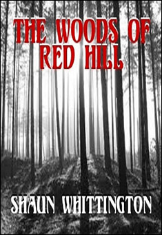 The Woods of Red Hill By Shaun Whittington Pdf