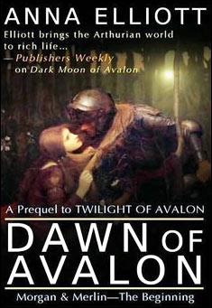 Dawn of Avalon By Anna Elliott Pdf