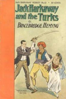 Jack Harkaway's Boy Tinker Among The Turks Pdf