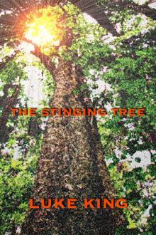 The Stinging Tree By  Luke King Pdf