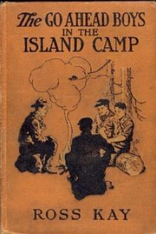 The Go Ahead Boys in the Island Camp By Ros Kay Pdf